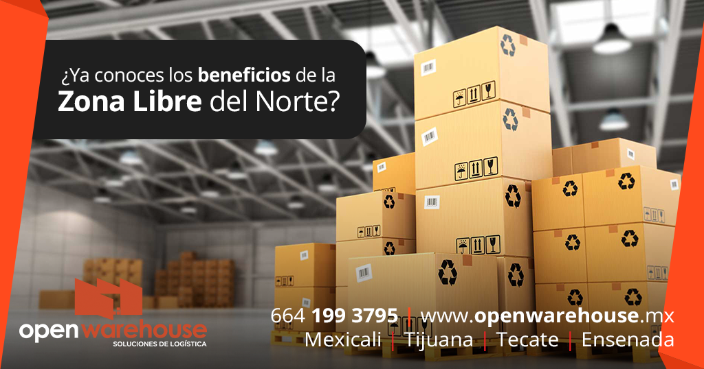 beneficios de la Zona Libre de la Frontera Norte de México